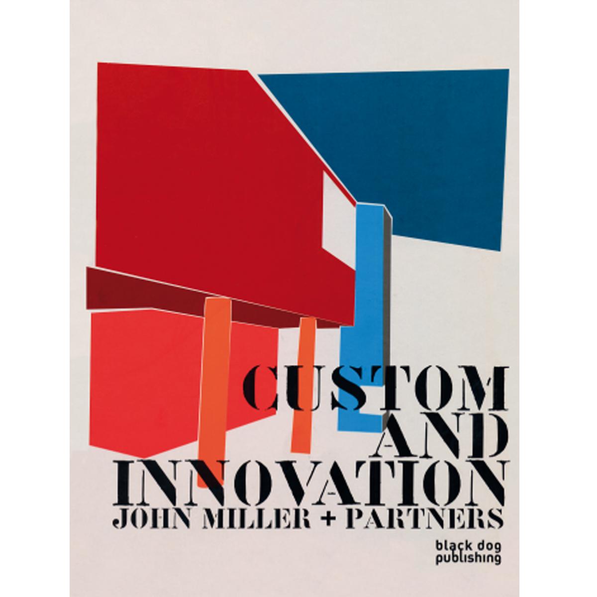 Custom and Innovation