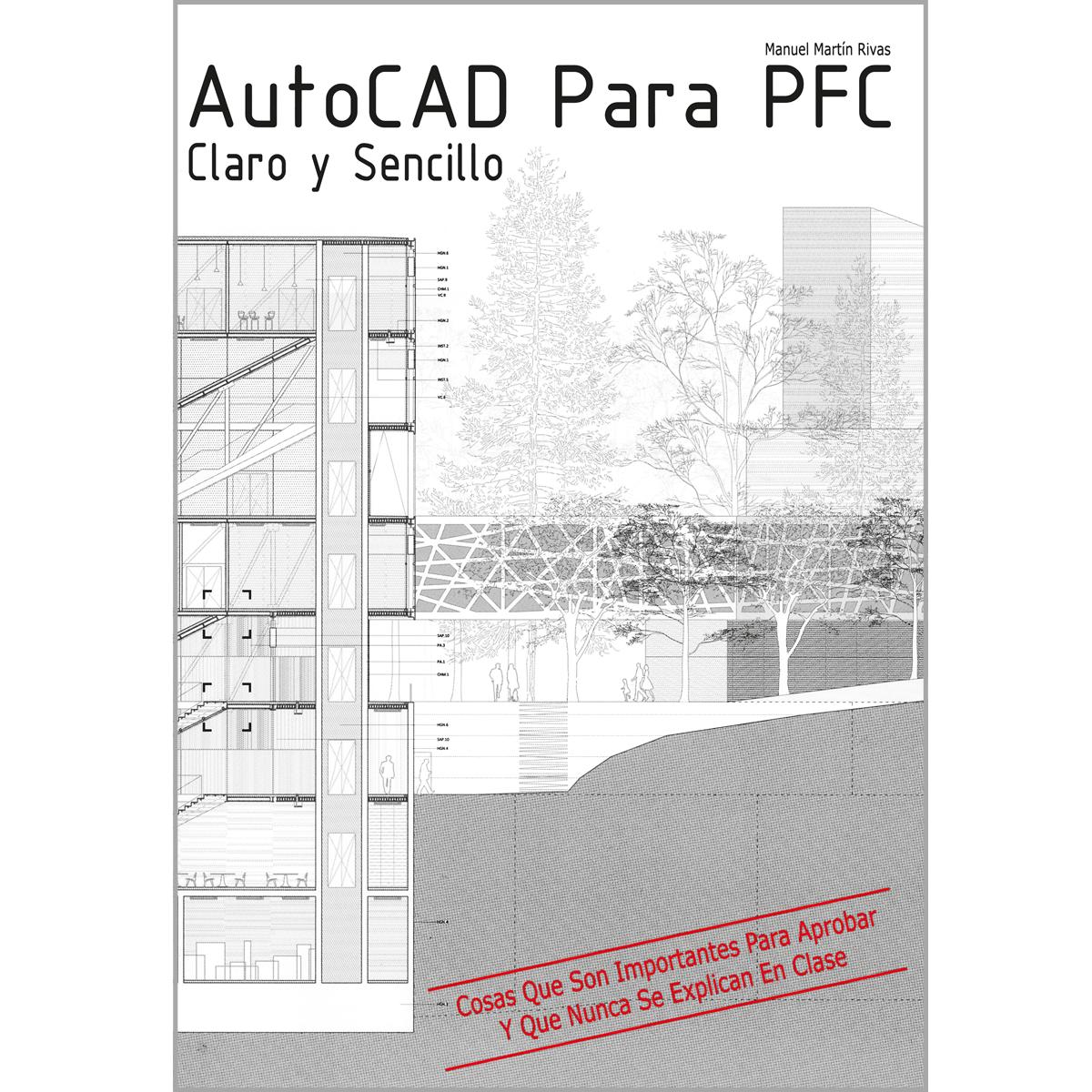 AutoCAD para PFC claro y sencillo