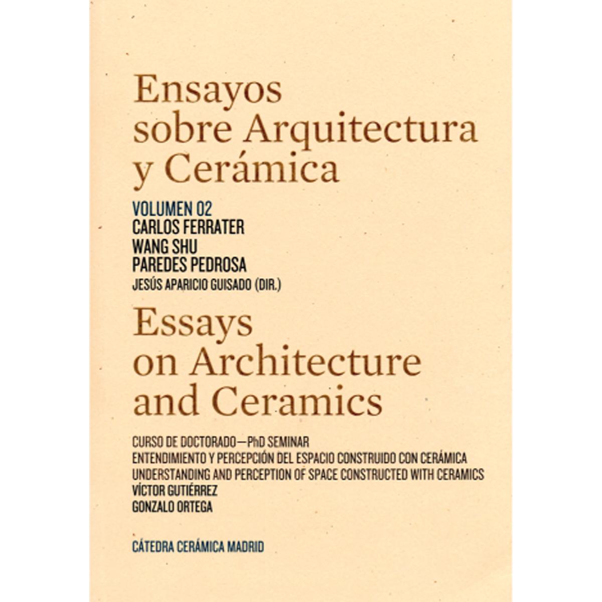 Essays on Architecture and Ceramics
