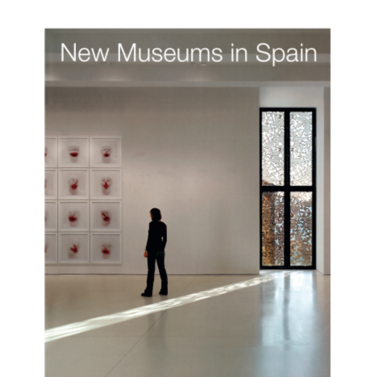 New Museums in Spain