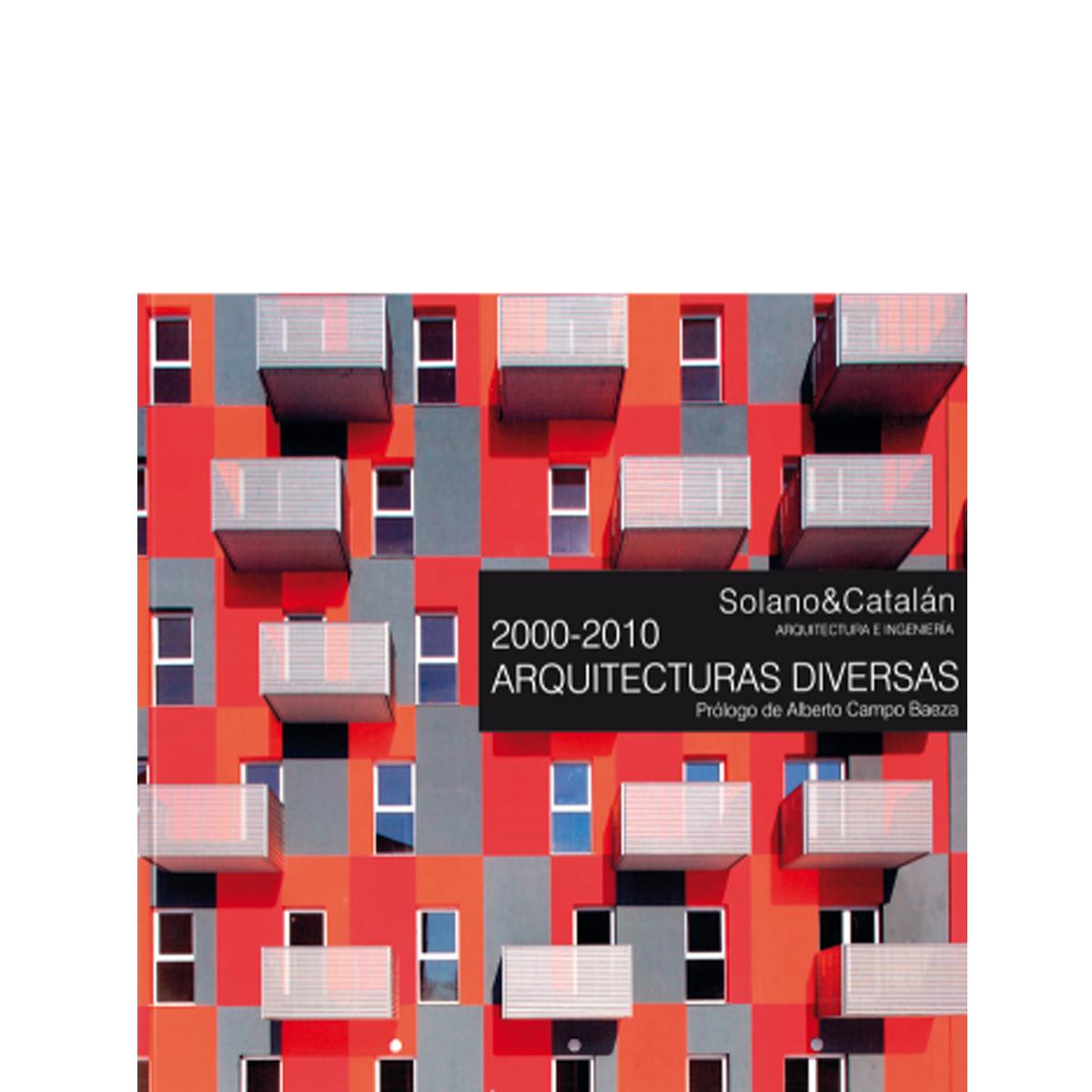 2000-2010. Arquitecturas diversas