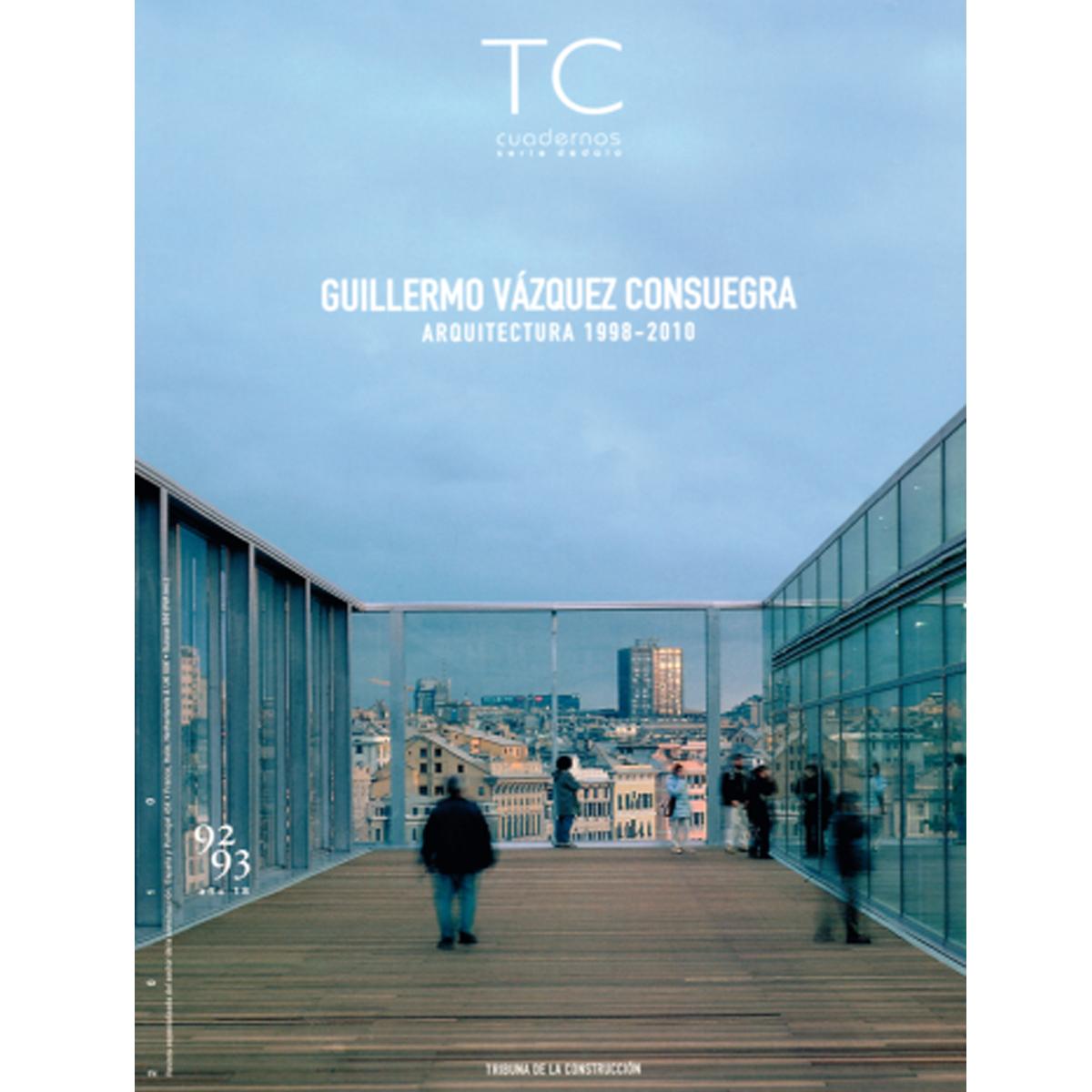 TC Cuadernos: Guillermo Vázquez Consuegra