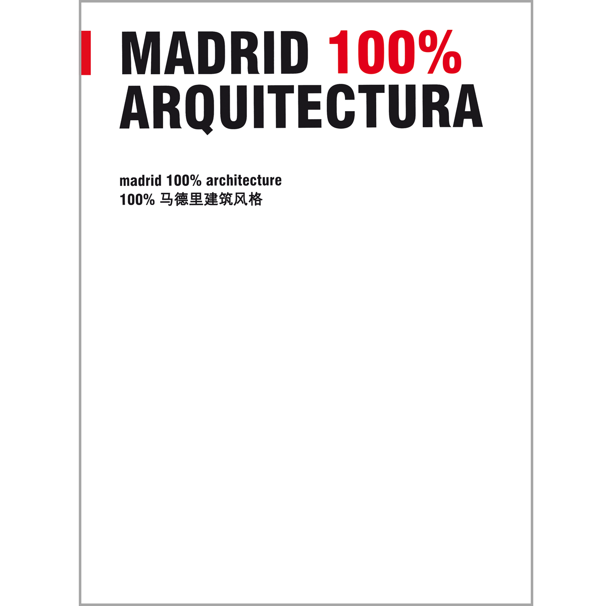 Madrid 100% Architecture