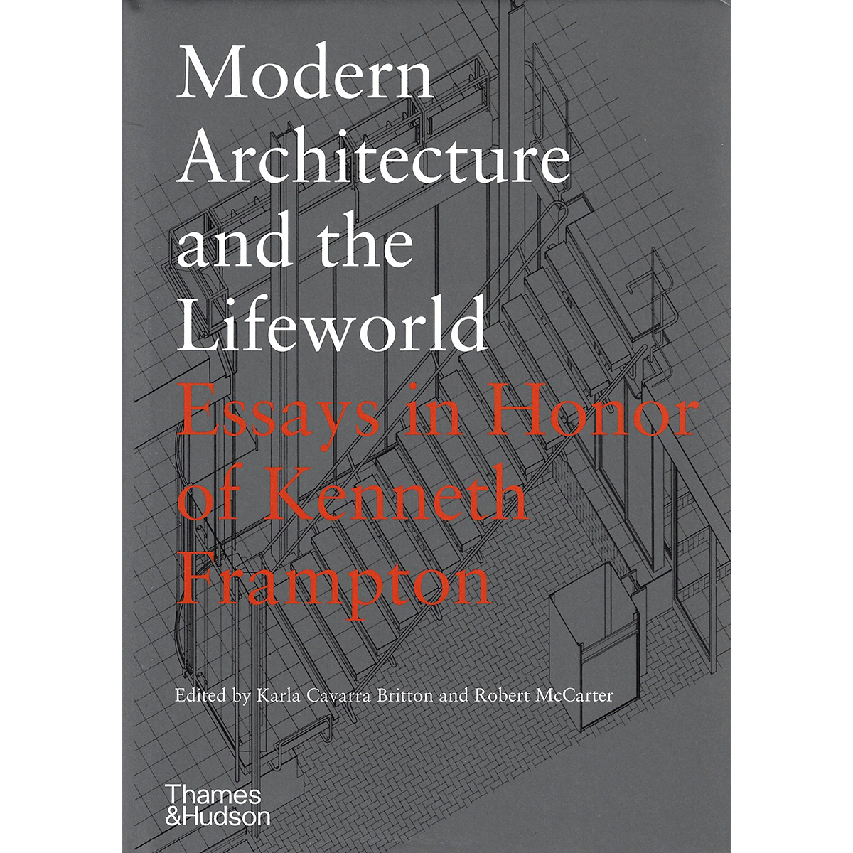 Modern Architecture and the Lifeworld