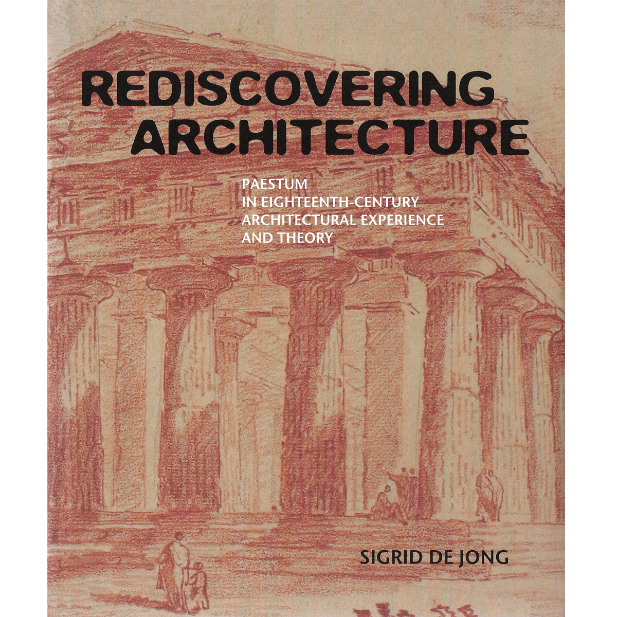 Rediscovering Architecture
