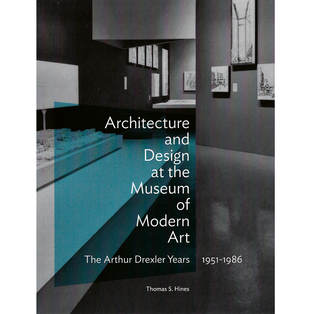 Architecture and Design at the Museum of Modern Art