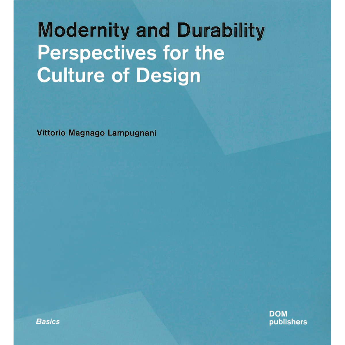Modernity and Durability