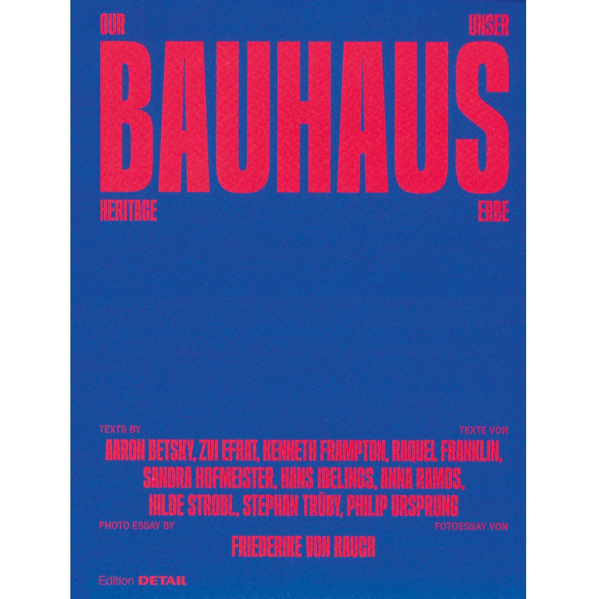 Our Bauhaus Heritage