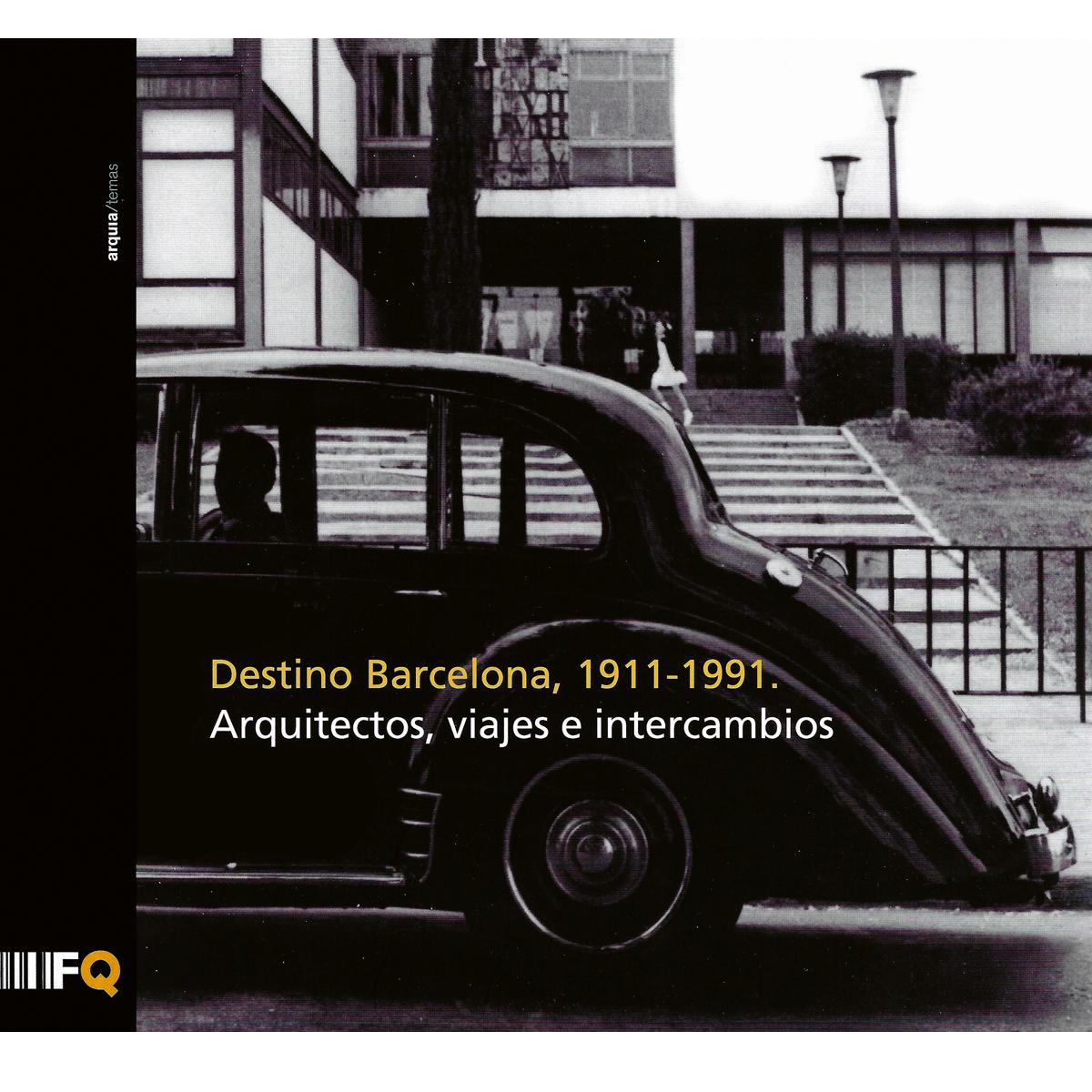 Destino Barcelona, 1911-1991