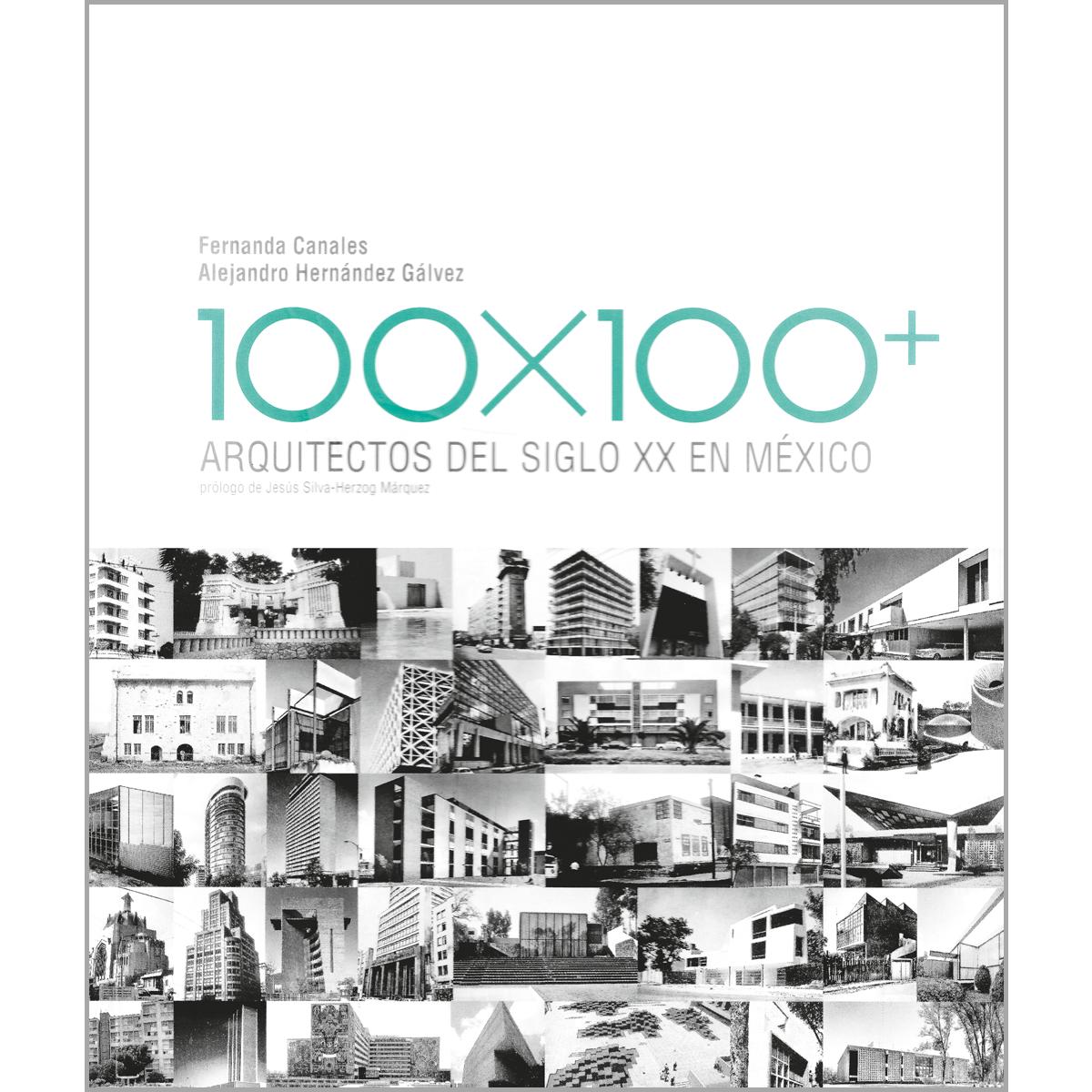 100x100: Arquitectos del siglo XX en México
