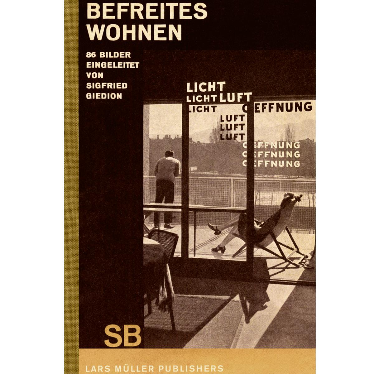 Sigfried Giedion: Liberated  Dwelling (+ Befreites Wohnen)