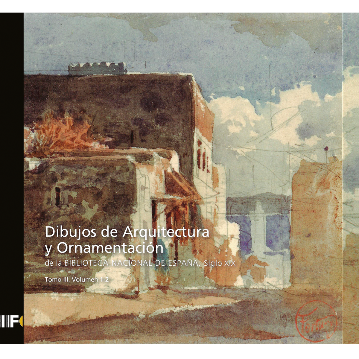 Dibujos de Arquitectura y Ornamentación de la Biblioteca Nacional de España
