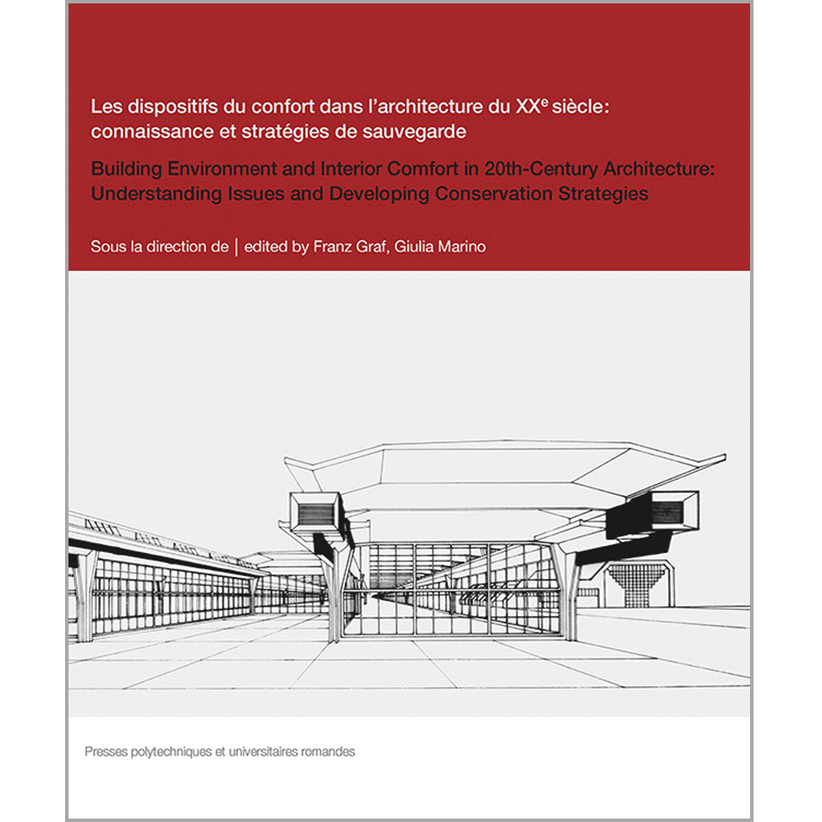Building Environments and  Interior Confort in 20th-Century Architecture