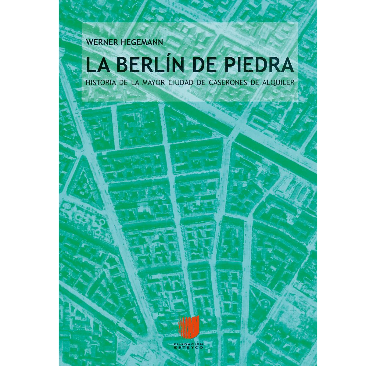 Un Berlín de piedra