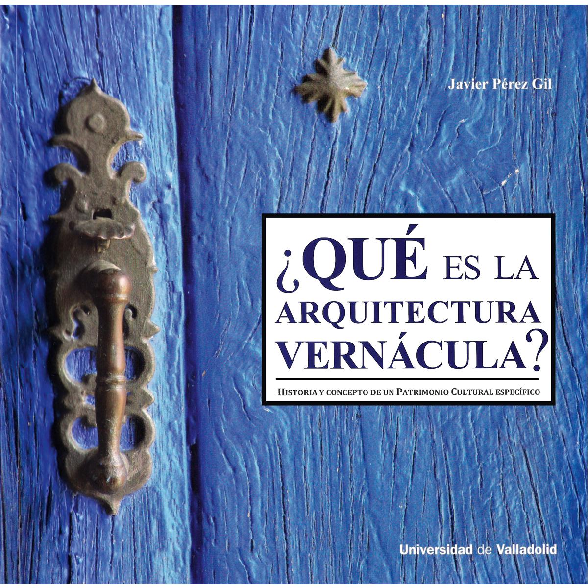 ¿Qué es la arquitectura vernácula?