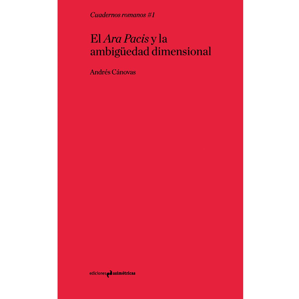 El Ara Pacis y la ambigüedad dimensional