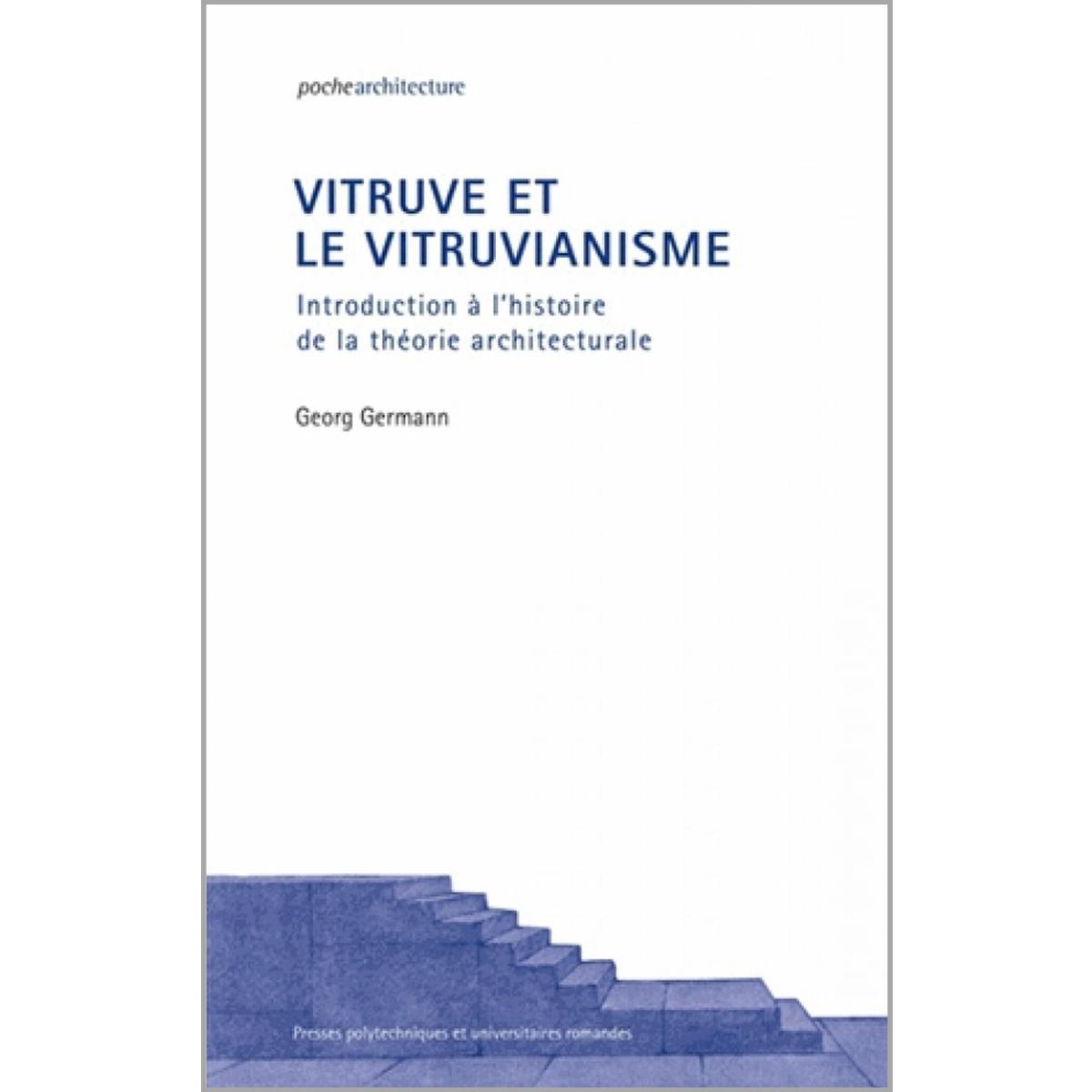 Vitruve et le vitruvianisme