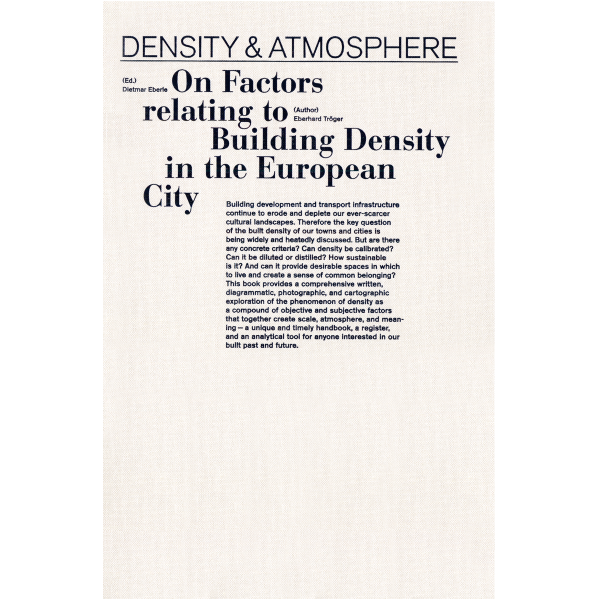 Density & Atmosphere.  On Factors relating to Building Density in the European City