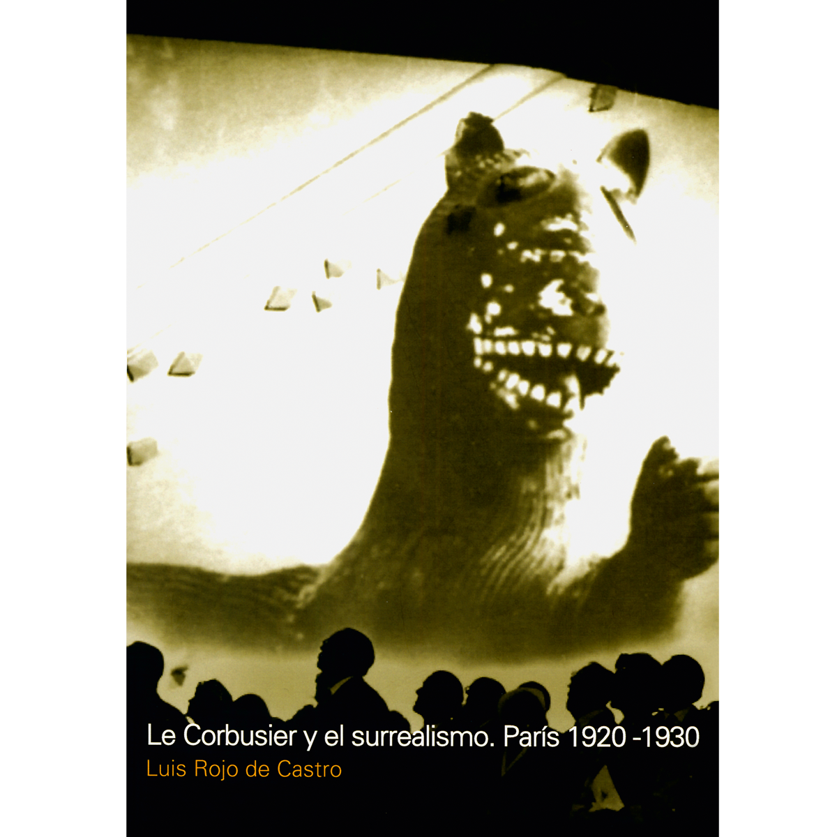 Le Corbusier y el surrealismo. París 1920-1930