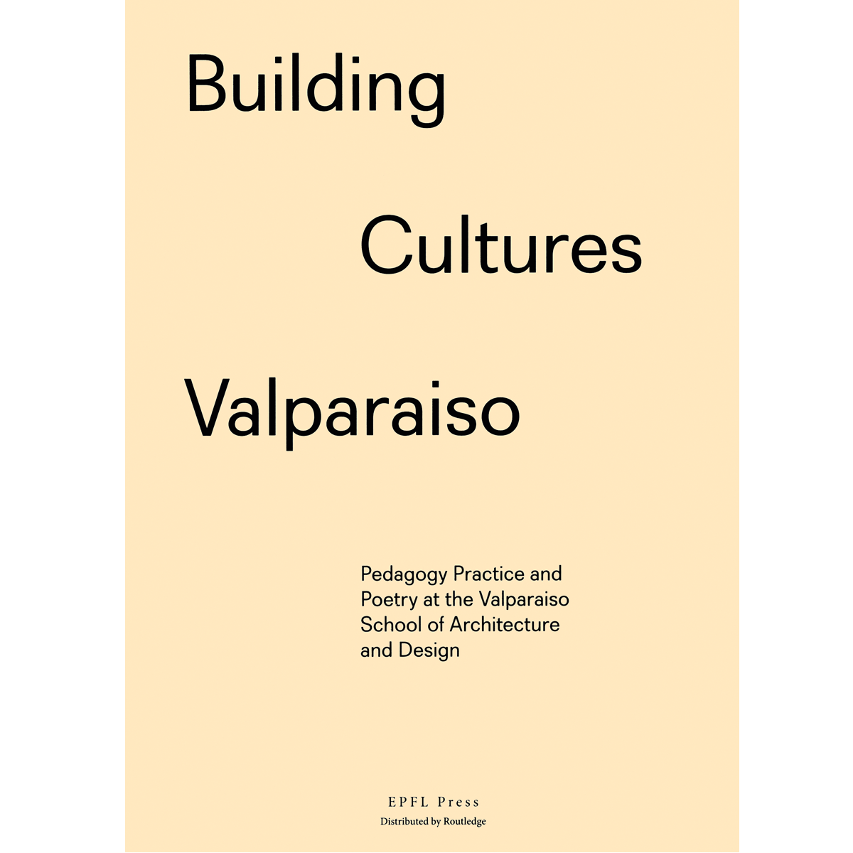 Building Cultures Valparaíso