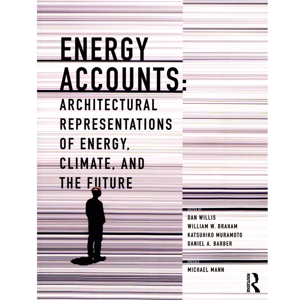 Energy Accounts: Architectural Representations of Energy, Climate and the Future