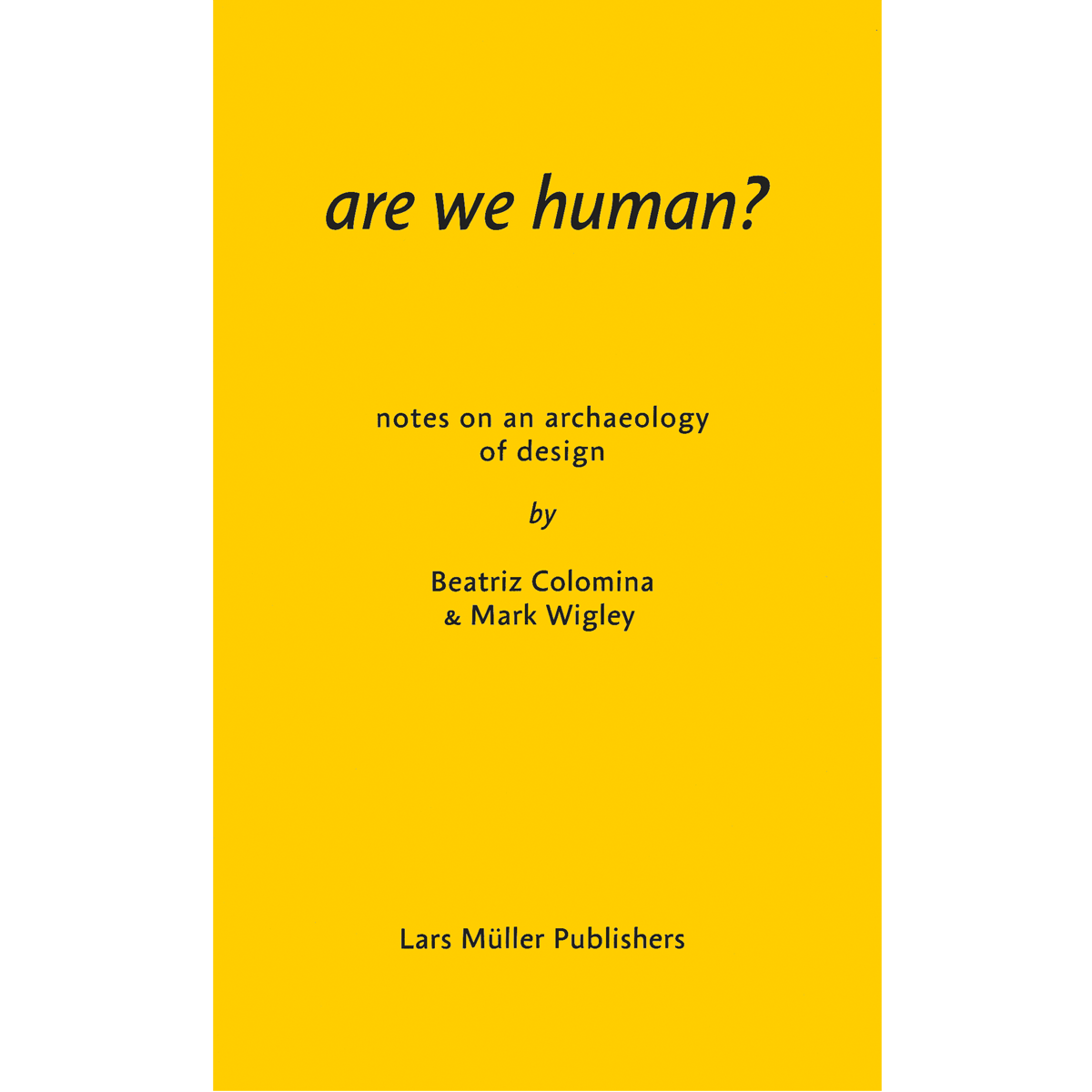 Are We Human?