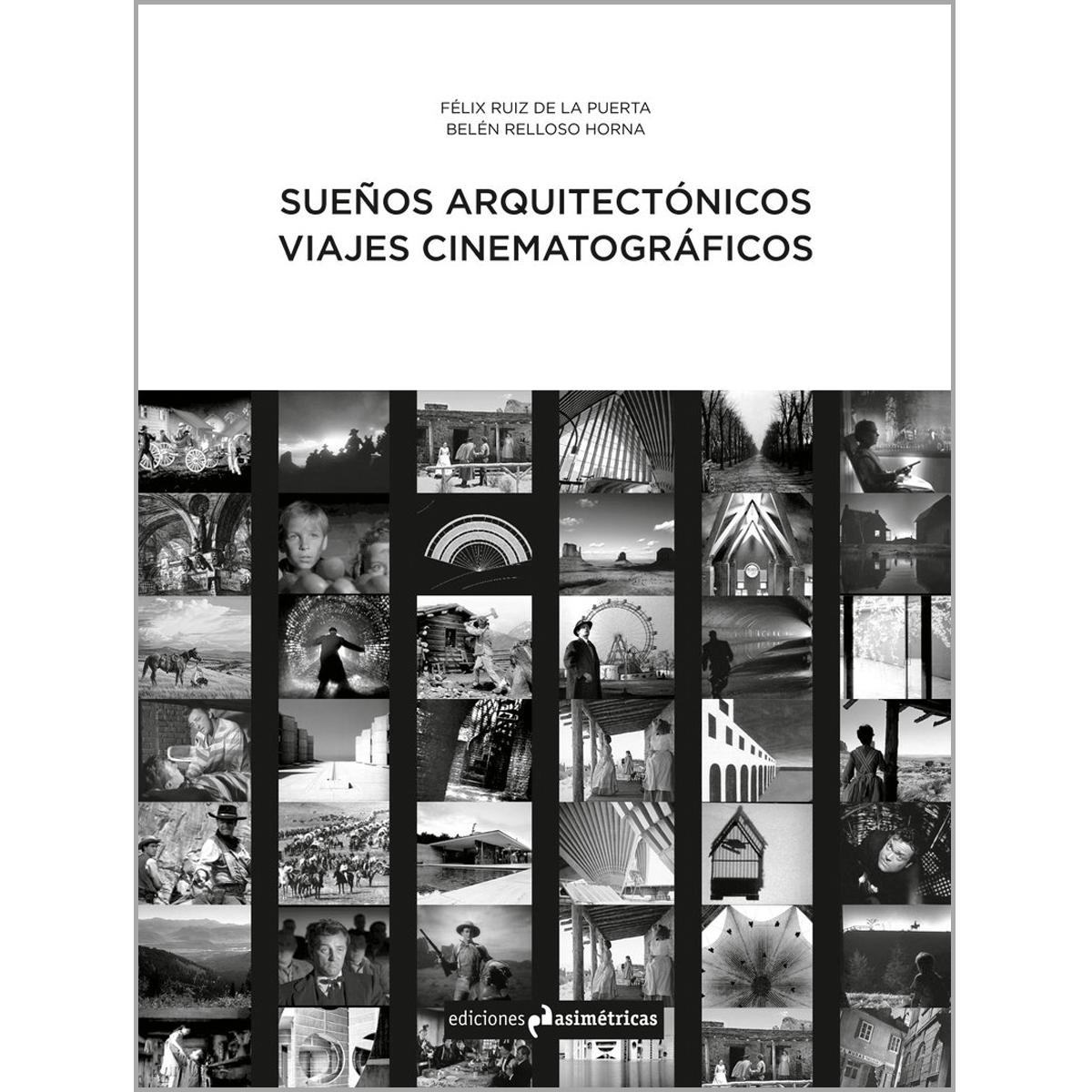 Sueños arquitectónicos, viajes cinematográficos