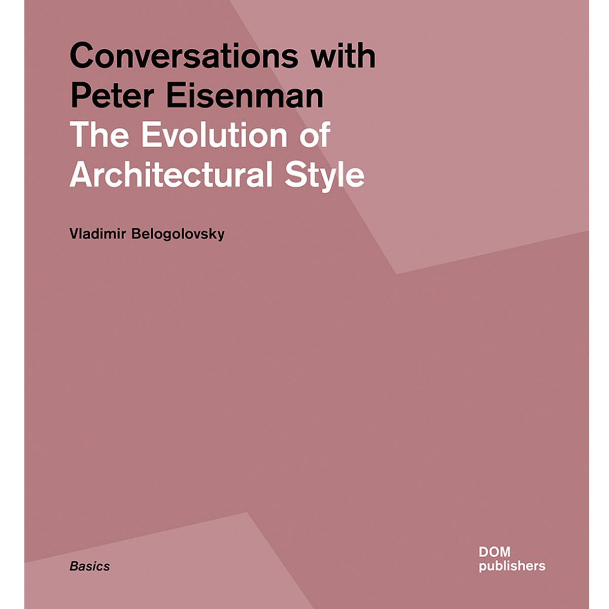 Conversations with Peter Eisenman
