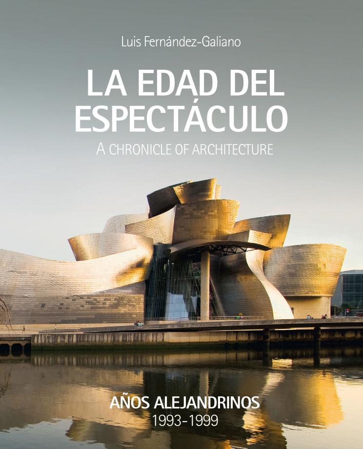 Portada del libro La edad del espect�culo de Luis Fernández-Galiano