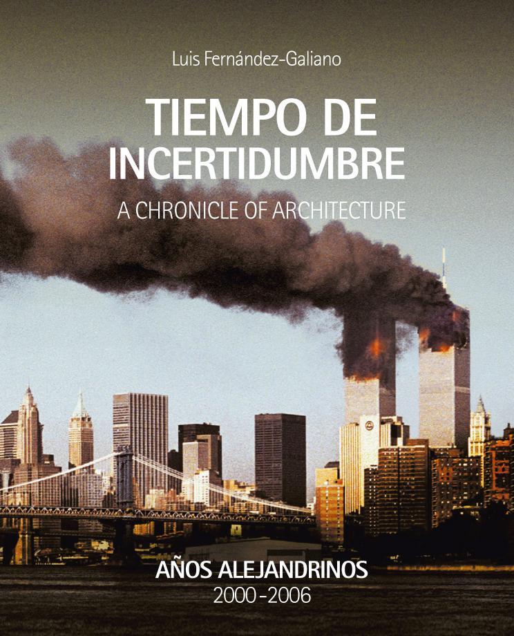 Portada del Tiempo de incertidumbre de Luis Fernández-Galiano