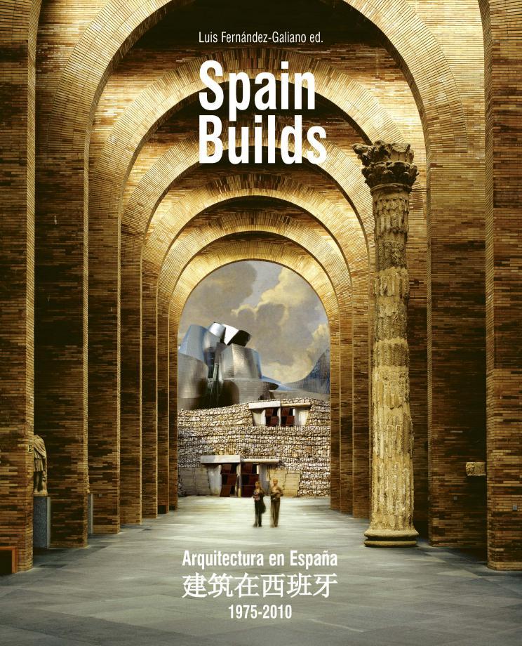 Spain Builds, 1975-2010